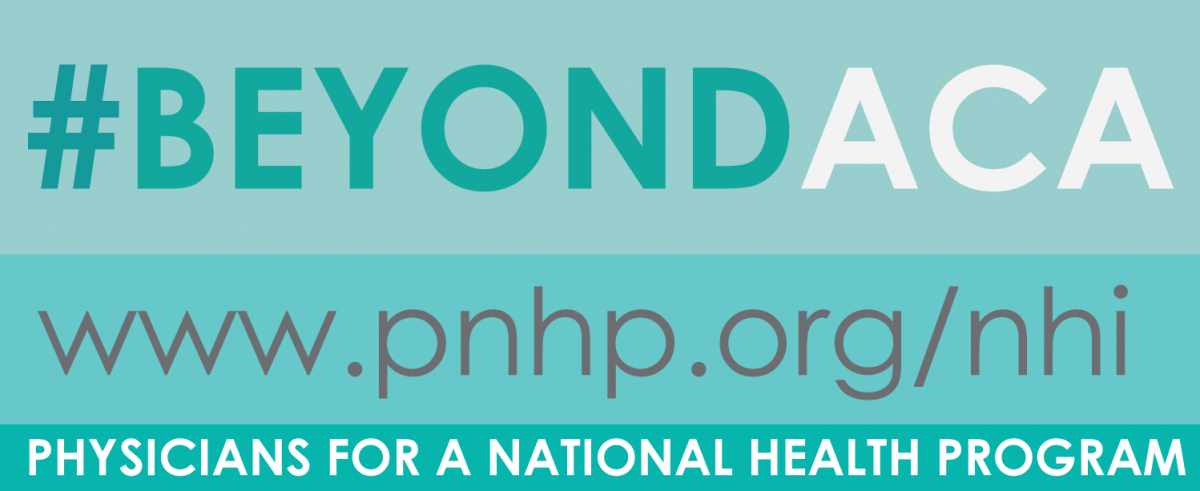 Support The Physicians Proposal For Single Payer Health Care Reform